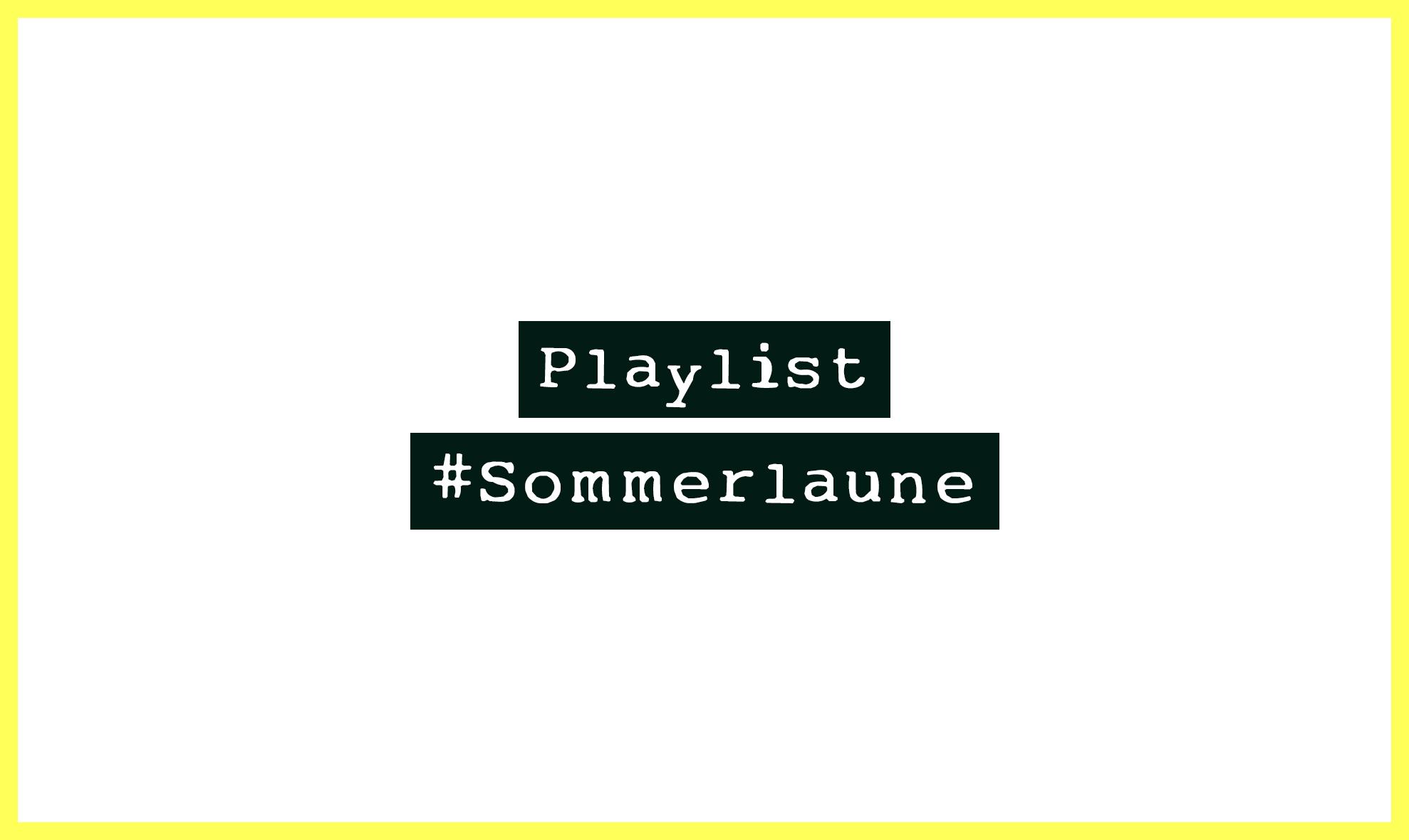 Sommerplaylist für gute Laune
