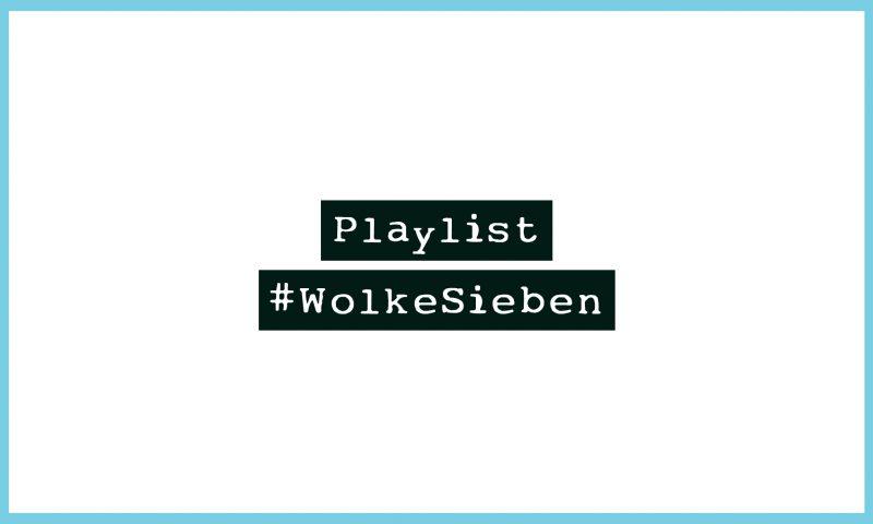 #WolkeSieben - Musik zum Davonschweben