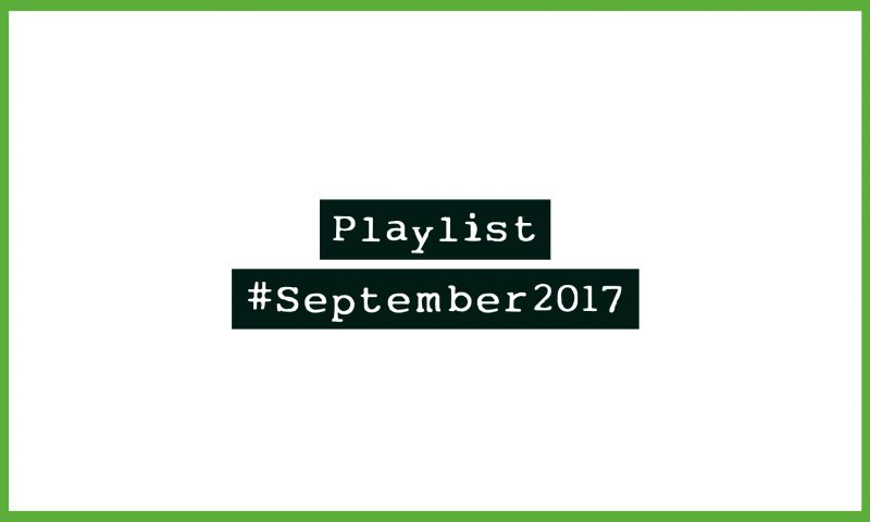 Playlist #September2017