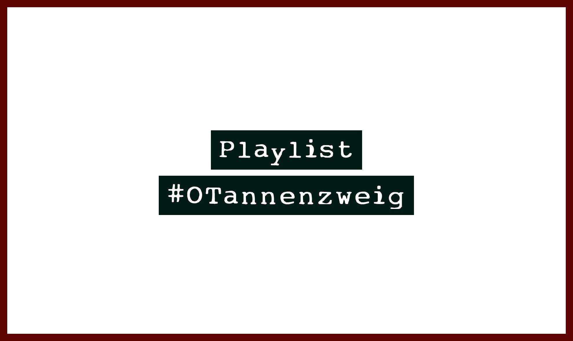#OTannenzweig - Die etwas andere Weihnachtsplaylist